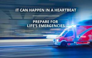 prepare for life's emergencies